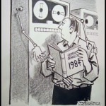 What's The Fuss? Big Brother Has Been Controlling Your Life..., image copyright 1984